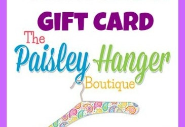 Enter to Win $100 Paisley Hanger Boutique Gift Card
